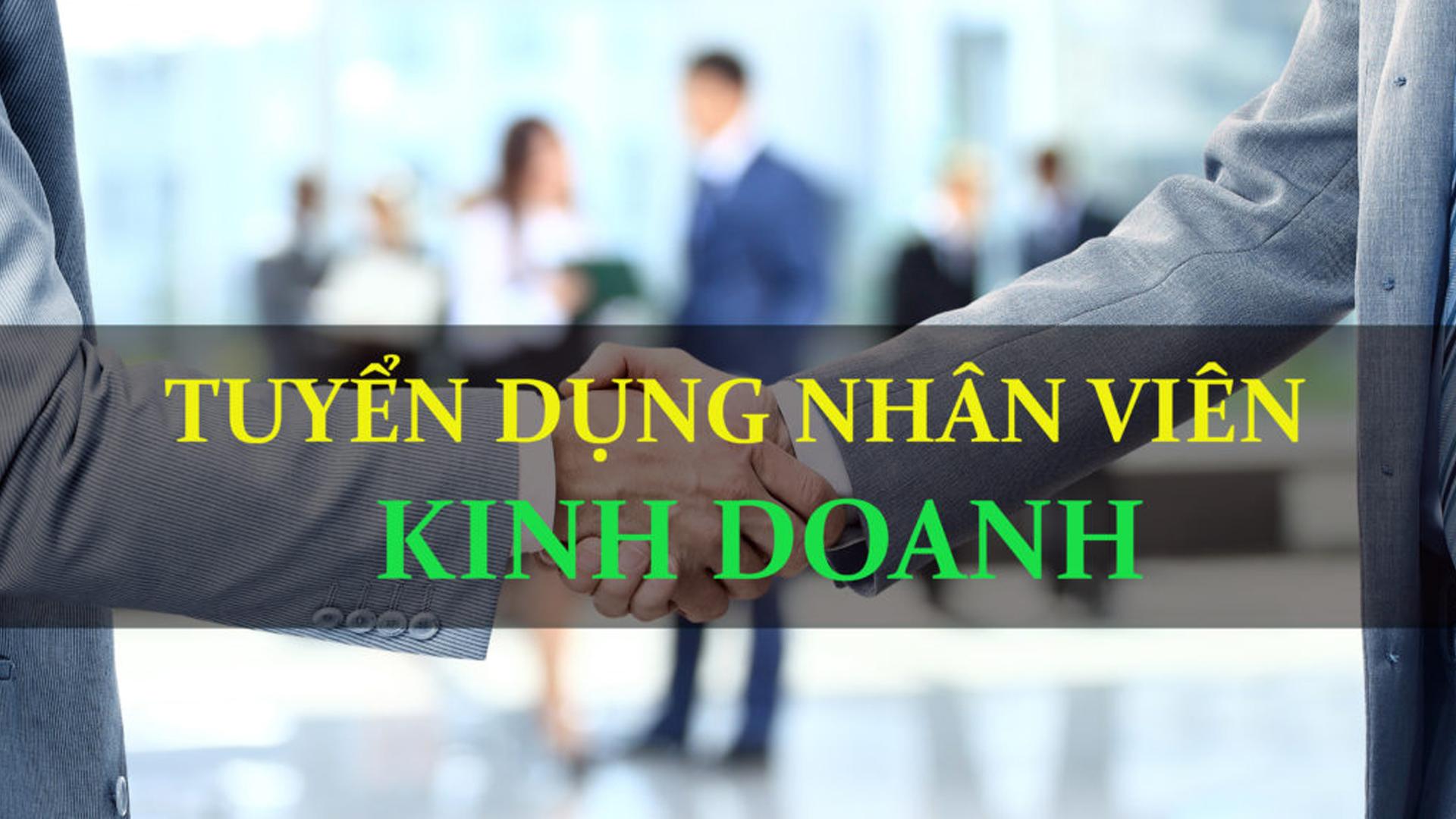 NHÂN VIÊN KINH DOANH