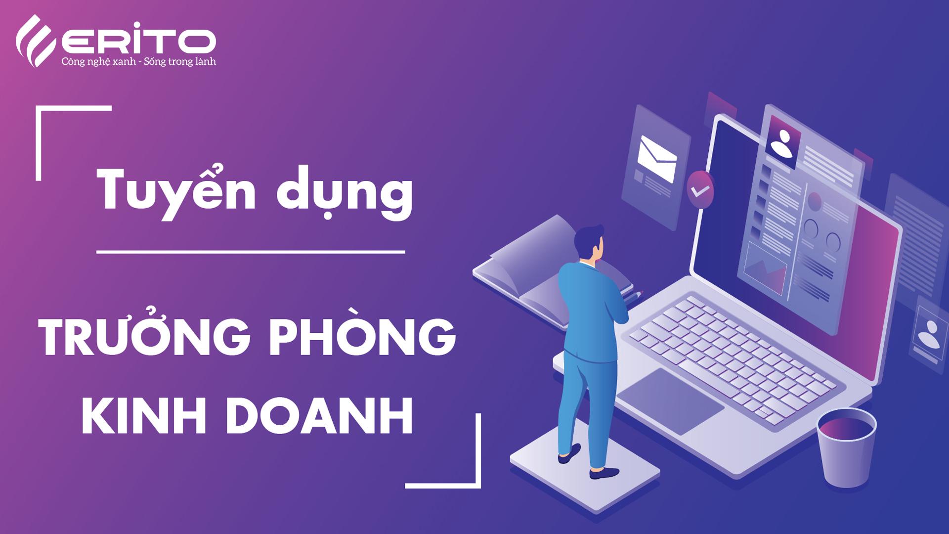 TUYỂN DỤNG TRƯỞNG PHÒNG KINH DOANH TẠI ĐÀ NẴNG, HỒ CHÍ MINH THÁNG 4/2020