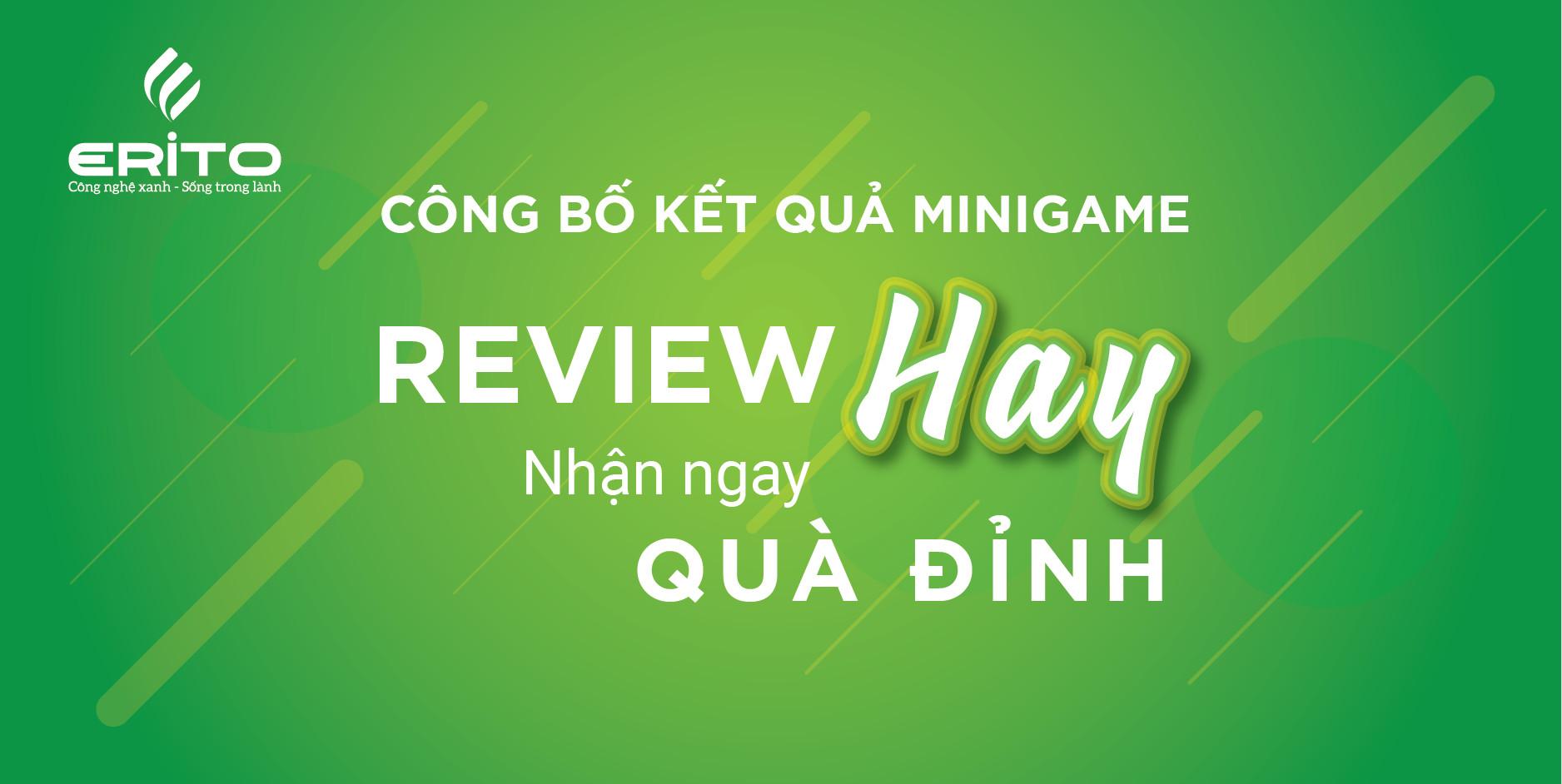 """CÔNG BỐ KẾT QUẢ MINIGAME """"REVIEW HAY - NHẬN NGAY QUÀ ĐỈNH"""""""
