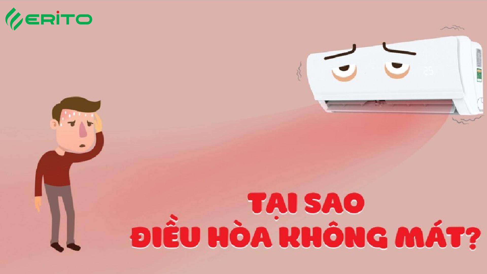 TẠI SAO ĐIỀU HÒA ERITO KHÔNG MÁT